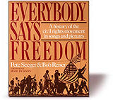 Everybody Says Freedom