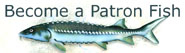 Become a Patron Fish