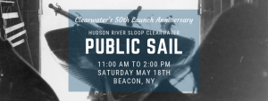 Public Sail for the 50th Anniversary of Clearwater's Launch @ Beacon, NY
